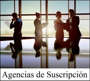 Agencias de Suscripción